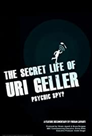 The Secret Life of Uri Geller Poster
