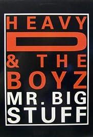 Heavy D & the Boyz: Mr. Big Stuff Poster