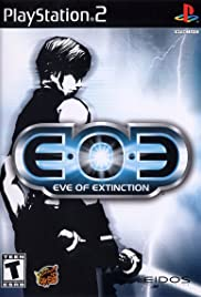 EOE: Eve of Extinction Poster