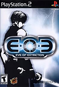Primary photo for EOE: Eve of Extinction