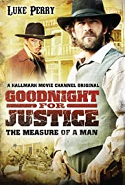 Goodnight for Justice: The Measure of a Man (2012) Poster - Movie Forum, Cast, Reviews