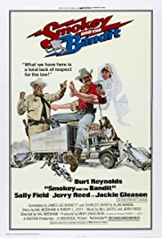 Smokey and the Bandit (1977) Poster - Movie Forum, Cast, Reviews
