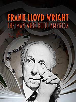Where to stream Frank Lloyd Wright: The Man Who Built America