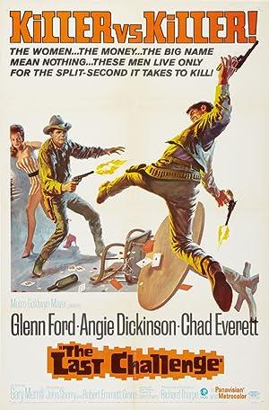 Richard Thorpe The Last Challenge Movie
