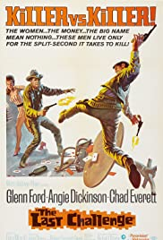 The Last Challenge (1967) Poster - Movie Forum, Cast, Reviews