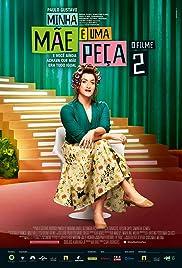 Minha Mãe é uma Peça 2: O Filme Poster