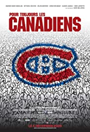 Pour toujours, les Canadiens! (2009) Poster - Movie Forum, Cast, Reviews