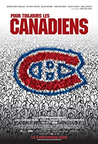 Primary photo for Pour toujours, les Canadiens!