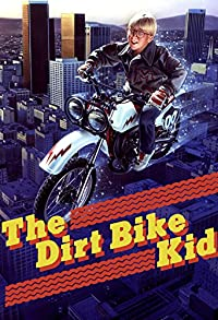 Primary photo for The Dirt Bike Kid