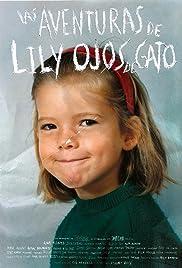 Las aventuras de Lily Ojos de Gato Poster