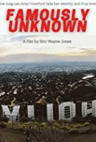 Famously Unknown