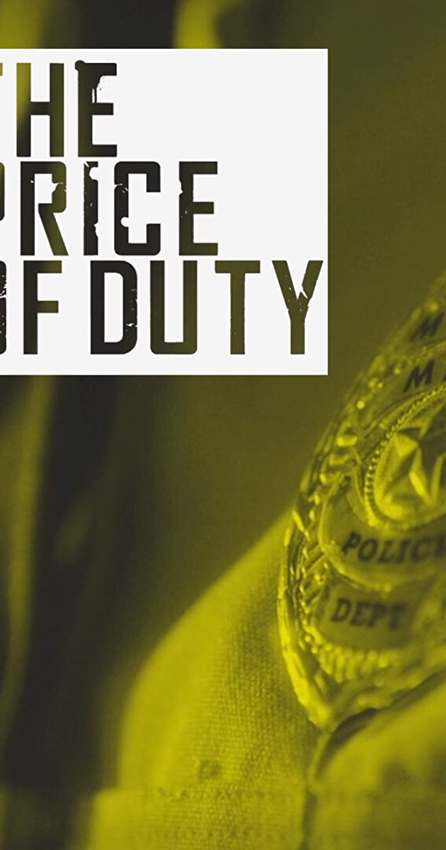 Download Price of Duty or watch streaming online complete episodes of  Season1 in HD 720p 1080p using torrent