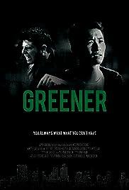 Greener Poster