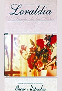 Loraldia - El tiempo de las flores none
