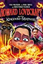 Howard Lovecraft and the Kingdom of Madness (2018) Poster