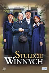 Kinga Preis, Jan Wieczorkowski, Weronika Humaj, and Karolina Bacia in Stulecie Winnych (2019)