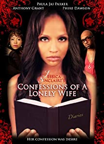 Jessica Sinclaire Presents: Confessions of A Lonely Wife (2010)