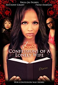 Primary photo for Jessica Sinclaire Presents: Confessions of A Lonely Wife