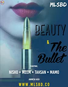 Beauty and The Bullet (2019– )