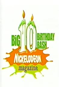 Primary photo for Nickelodeon Magazine's Big 10 Birthday Bash