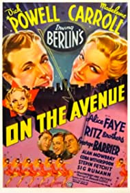 Irving Berlin, Madeleine Carroll, Alice Faye, Stepin Fetchit, Alan Mowbray, Dick Powell, Sig Ruman, Cora Witherspoon, and The Ritz Brothers in On the Avenue (1937)