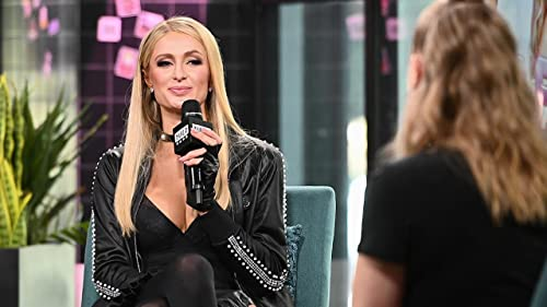 "BUILD: Paris Hilton Believes Her Song, ""My Best Friend's Ass,"" Empowers Women"