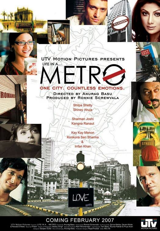 Life in a… Metro (2007)