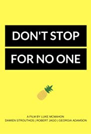 Don't Stop for No One Poster