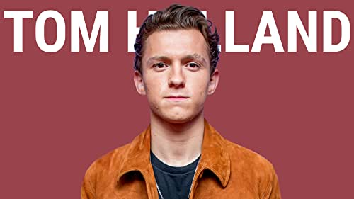 IMDb Exclusive #120 - Tom Holland