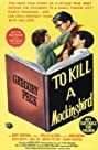 To Kill a Mockingbird (1962) Poster