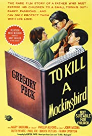 To Kill a Mockingbird (1962) Poster - Movie Forum, Cast, Reviews