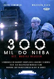 300 Miles to Heaven Poster