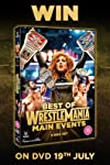 Competition: Win 'Best of Wrestlemania Main Events' on DVD