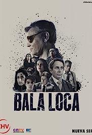 Bala Loca Poster