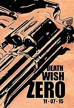 Death Wish Zero