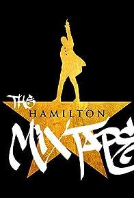 Primary photo for The Hamilton Mixtape