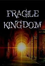 Fragile Kingdom