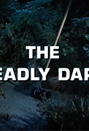 The Deadly Dart Poster