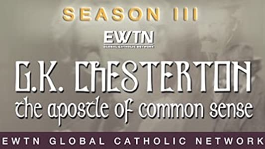 G.K. Chesterton: The Apostle of Common Sense - A Tool or A Toy