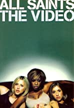 All Saints: The Video