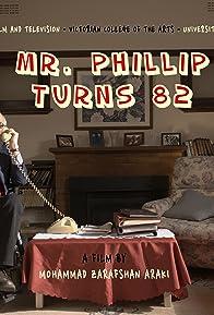 Primary photo for Mr. Phillip Turns 82