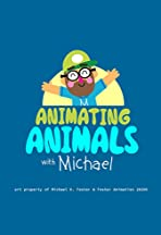 Animating Animals with Michael