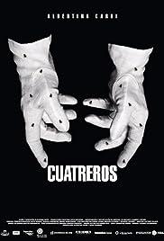 Cuatreros Poster