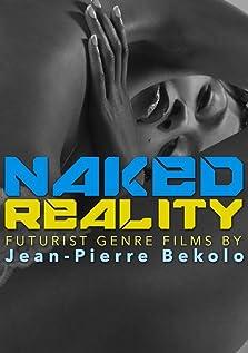 Naked Reality (2016)