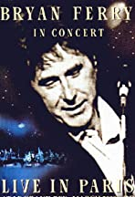 Bryan Ferry in Concert: Live in Paris at Le Grand Rex, March 2000