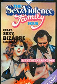 The Sex and Violence Family Hour Poster - Movie Forum, Cast, Reviews