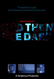 And Then the Dark Poster