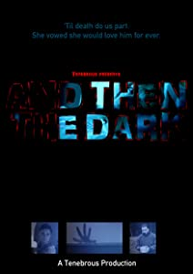 Movies downloades And Then the Dark [iTunes]