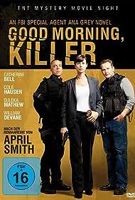 Catherine Bell, Titus Welliver, and James Jordan in Good Morning, Killer (2011)