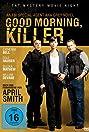 Good Morning, Killer (2011) Poster